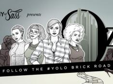 ARMY OF SASS - follow the #yolo brick road