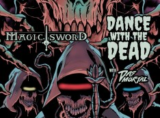 DANCE WITH THE DEAD & MAGIC SWORD